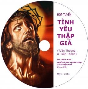 CDs Thánh Ca Thương Khó & Phục Sinh